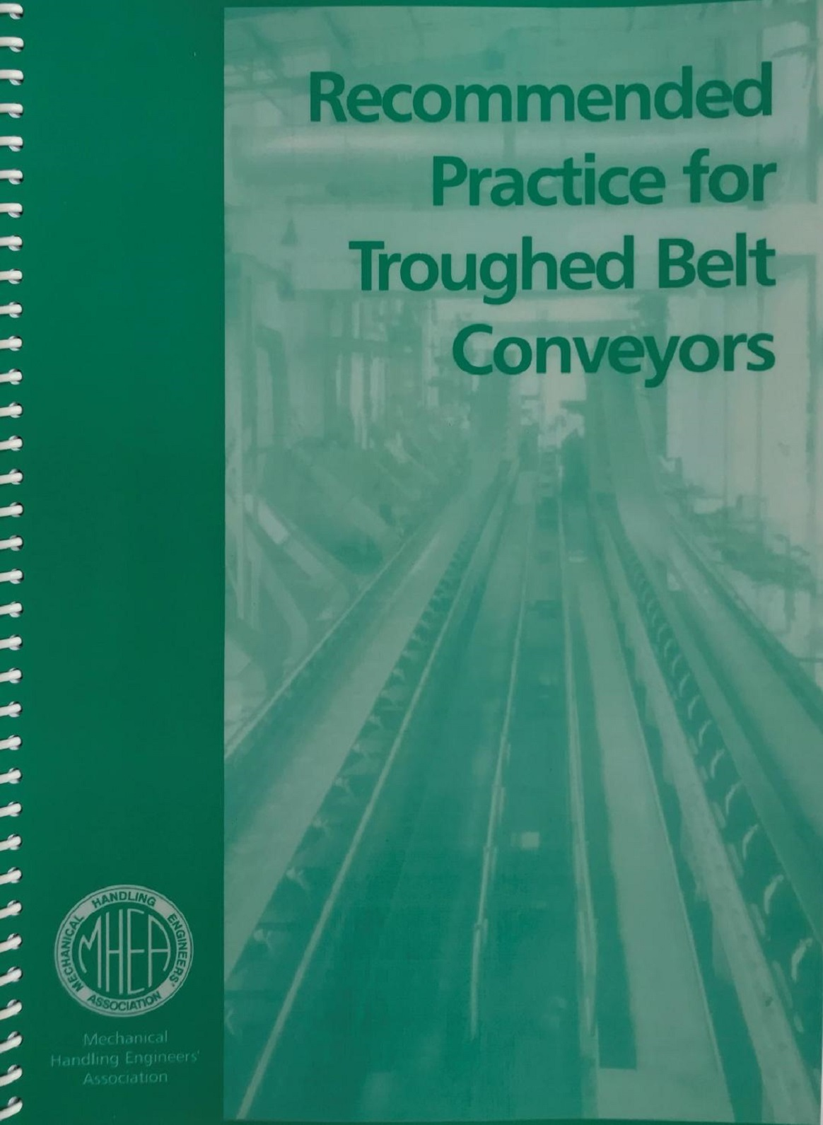 For UK  Purchases – Recommended Practice For Trough Belt Conveyors